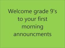 September 5th - Welcome back grade 9's
